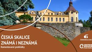 Česká Skalice známá i neznámá